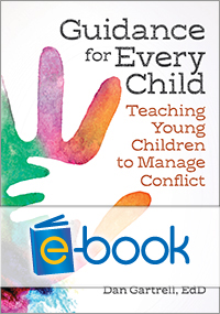 Guidance for Every Child (e-book): Teaching Young Children to Manage Conflict