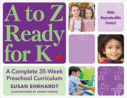 A to Z Ready for K: A Complete 35-Week Preschool Curriculum