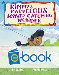 Kimmy's Marvelous Wind-Catching Wonder (e-book)