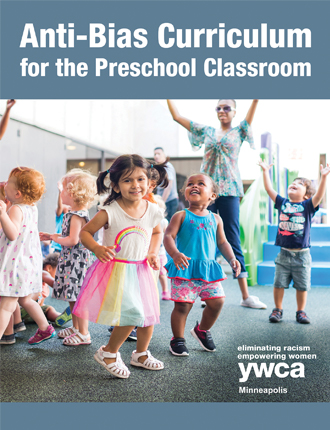 Anti-Bias Curriculum for the Preschool Classroom