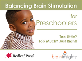 Balancing Brain Stimulation for Preschoolers: Too Little? Too Much? Just Right! [cards]
