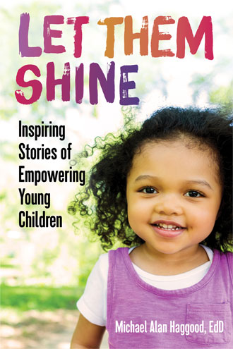 Let Them Shine: Inspiring Stories of Empowering Children