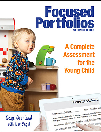 Focused Portfolios: A Complete Assessment fo the Young Child, Second Edition