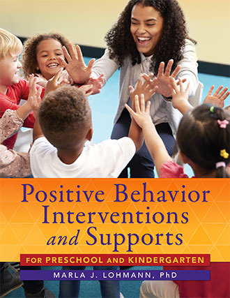 Positive Behavior Interventions for Preschool and Kindergarten