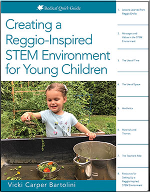 Creating a Reggio-Inspired STEM Environment for Young Children Quick Guide