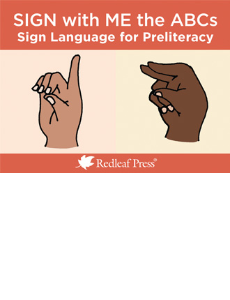 Sign with Me the ABCs: Sign Language Cards for Preliteracy