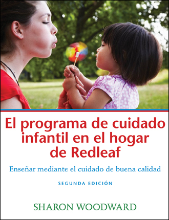 Redleaf Family Child Care Curriculum: Teaching Through Quality Care 2E (SPANISH translation)