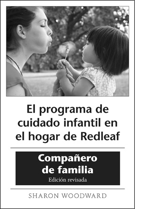 Redleaf Family Child Care Curriculum Family Companion Revised Edition [10] (SPANISH translation)