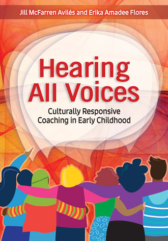 Hearing All Voices: Culturally Responsive Coaching in Early Settings
