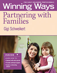 Partnering with Families: Winning Ways for Early Childhood Professionals