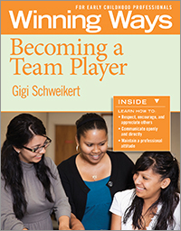 Becoming a Team Player: Winning Ways for Early Childhood Professionals (Set of 3)