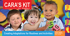 Cara's Kit: Creating Adaptations for Routine and Activities for Toddlers