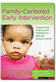 Family-Centered Early Intervention