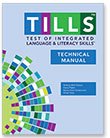 TEst of Integrated Language and Literacy Skills Technical Manual