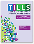 Test of Integrate Language and Literacy Skills Examiner's Practice Workbook