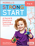 Merrell's Strong Start Pre-K: A Social & Emotional Learning Curriculum, Second Edition