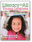 Literacy for All Young Learners