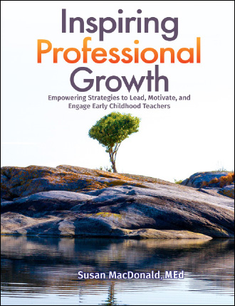 """Inspiring Professional Growth: Empowering Strategies to Lead, Motivate, and Engage Early Childhood Teachers"""