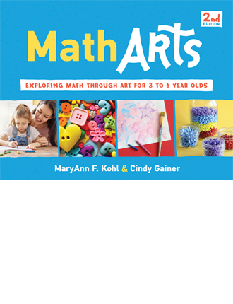 MathArts: Exploring Math Through Art for 3 to 6 Year Olds, Second Edition