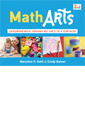 """MathArts: Exploring Math Through Art for 3 to 6 Year Olds, Second Edition"""