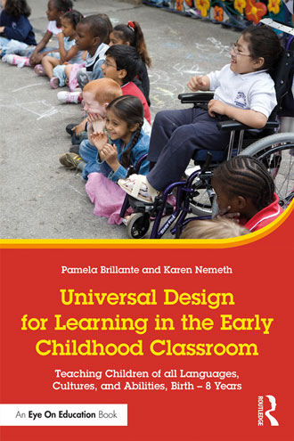"""Universal Design for Learning in the Early Childhood Classroom: Teaching Children of All Languages, Cultures, and Abilities, Birth - 8 Years"""