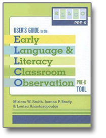 Early Language and Literacy Classroom Observation User's Guide