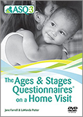 Ages & Stages Questionnaires on a Home Visit DVD