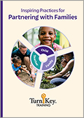 Turn-Key Training (DVD): Inspiring Practices for Partnering with Families