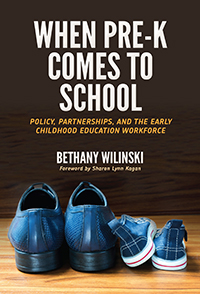 When Pre-K Comes to School: Policy, Partnerships, and the Early Childhood Education Workforce