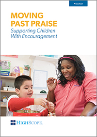Moving Past Praise (DVD): Supporting Children with Encouragement