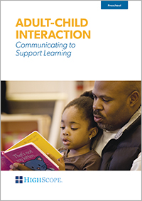 Adult-Child Interaction: Communicating to Support Learning DVD