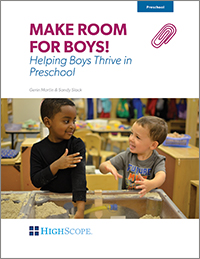 Make Room for Boys!: Helping Boys Thrive in Preschool