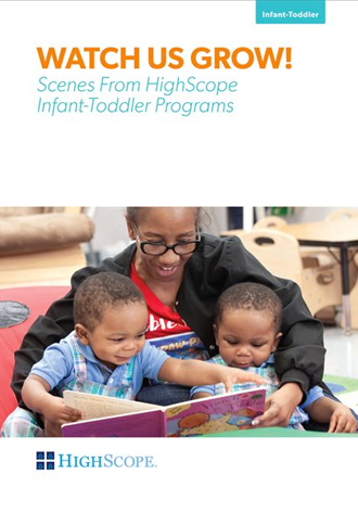 Watch Us Grow! (DVD): Scenes from HighScope Infant-Toddler Programs