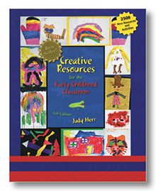 Creative Resources for the Early Childhood Classroom 6th Edition