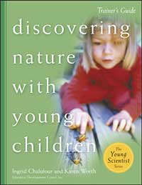 Discovering Nature with Young Children Trainer's Guide