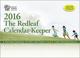 Redleaf Not Current Calendar-Keeper 2016: A Record-Keeping System for Family Child Care Providers