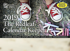 Redleaf Calendar-Keeper 2019: A Record-Keeping System for Family Child Care Providers