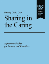 Sharing in the Caring Sample Packet: Family Day Care Parent-Provider Agreement Packet