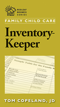 Family Child Care Inventory-Keeper: The Complete Log for Depreciating and Insuring Your Property