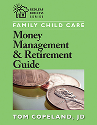 Family Child Care Money Management and Retirement Guide