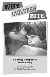 Why Children Bite: A Family Companion to No Biting