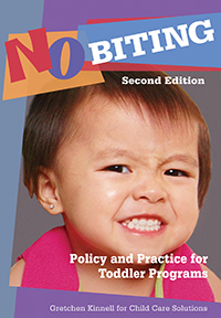 No Biting, 2nd Edition: Policy and Practice for Toddler Programs