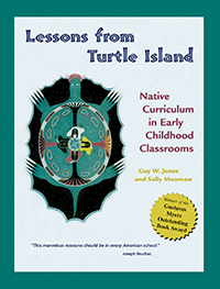 Lessons From Turtle Island: Native Curriculum in Early Childhood Classrooms