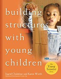 Building Structures with Young Children Teacher's Guide