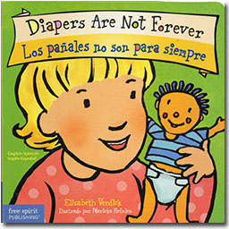 Diapers Are Not Forever/Los Panales no son para siembre