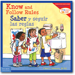 Know and Follow Rules/Saber y sequir las reglas