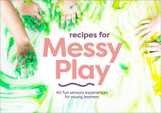 Recipes for Messy Play, Revised: 40 Fun Sensory Experiences for Young Learners