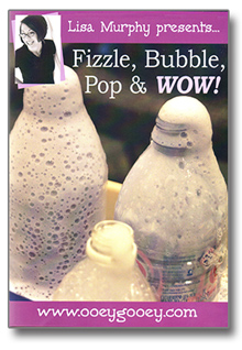 Fizzle, Bubble, Pop & WOW! DVD