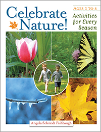 Celebrate Nature!: Activities for Every Season