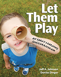 Let Them Play: An Early Learning (UN) Curriculum